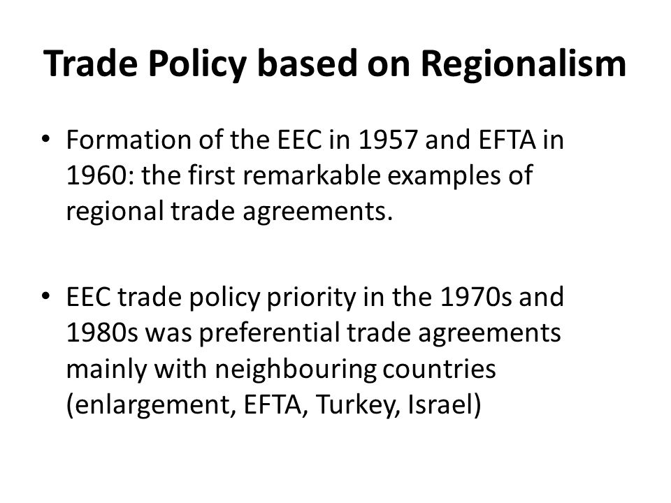 Trade Policy based on Regionalism