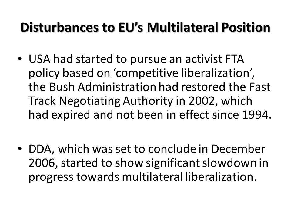 Disturbances to EU's Multilateral Position