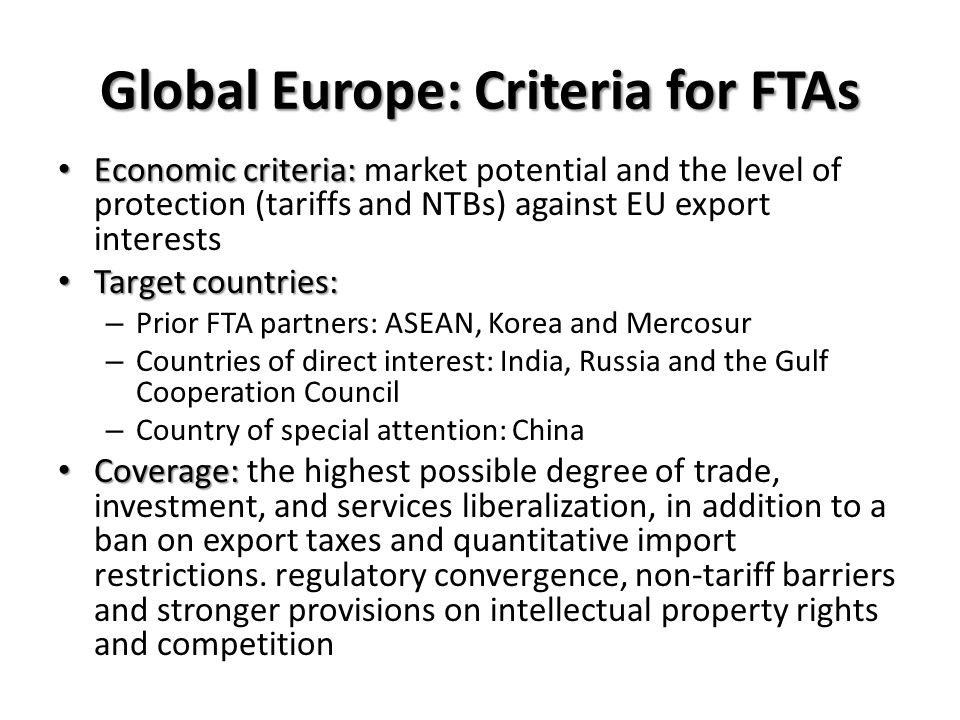 Global Europe: Criteria for FTAs