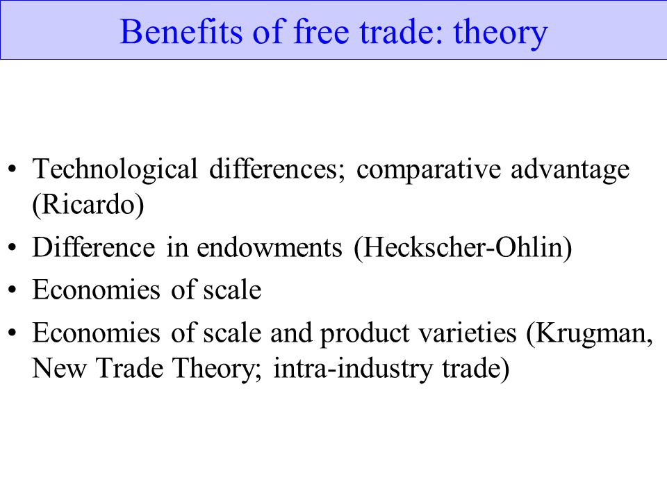 Benefits of free trade: theory