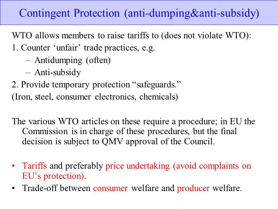 Contingent Protection (anti-dumping&anti-subsidy)