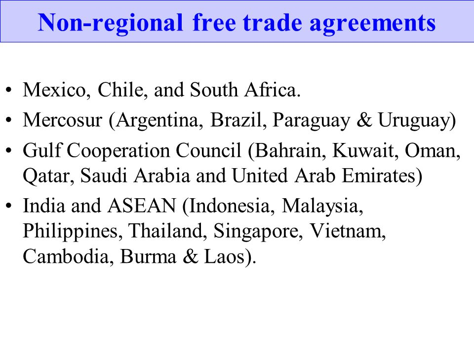 Non-regional free trade agreements