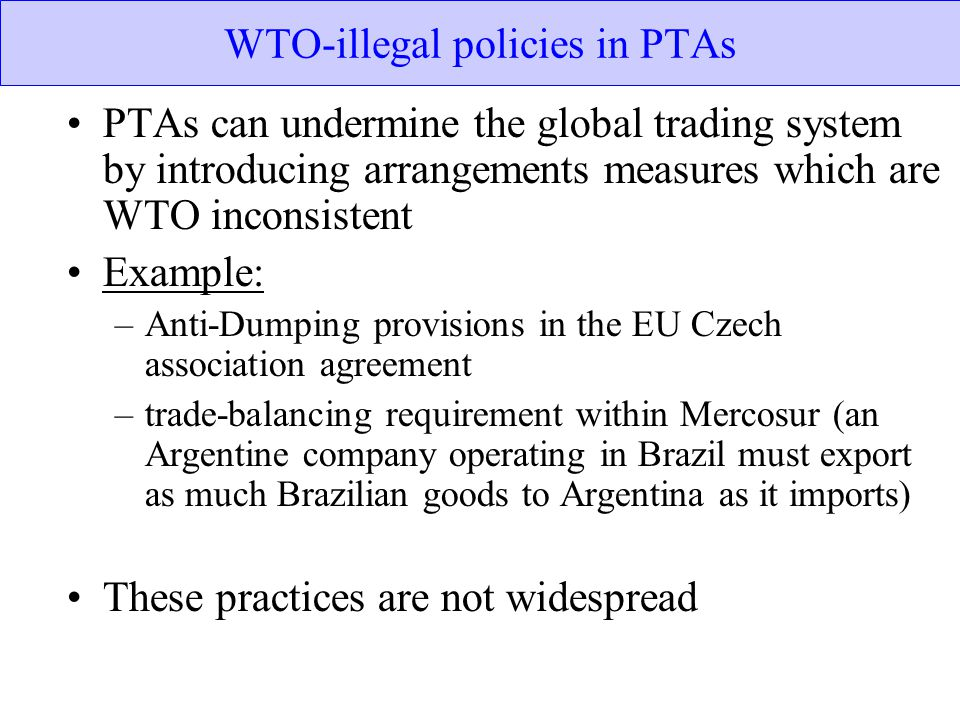 WTO-illegal policies in PTAs
