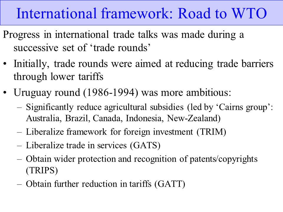 International framework: Road to WTO