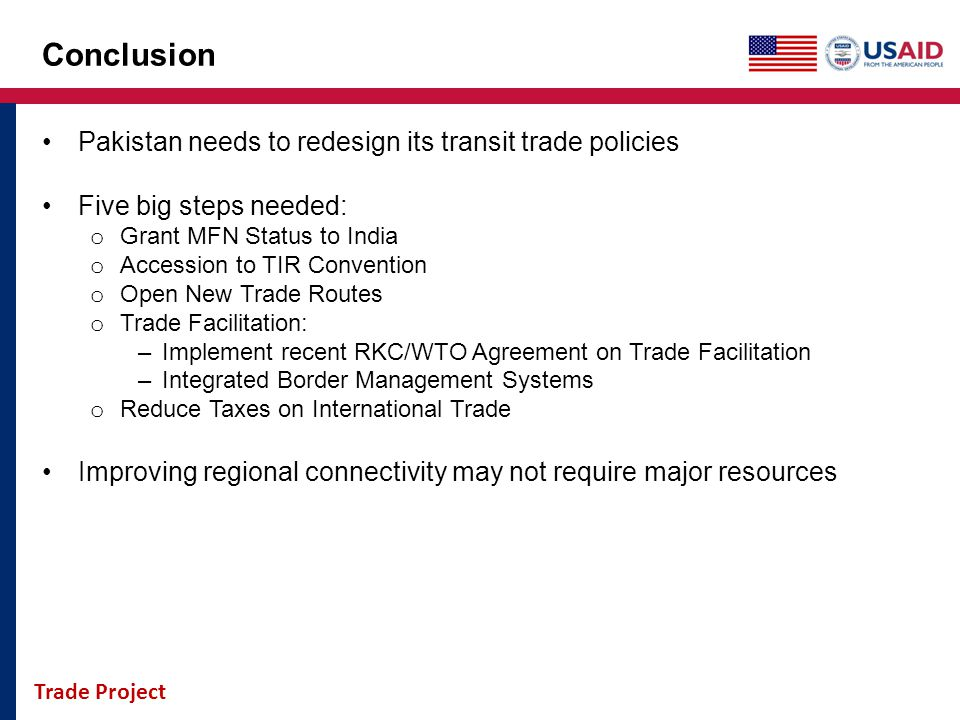 Conclusion Pakistan needs to redesign its transit trade policies