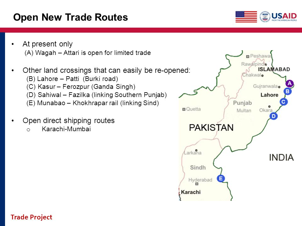 Open New Trade Routes At present only