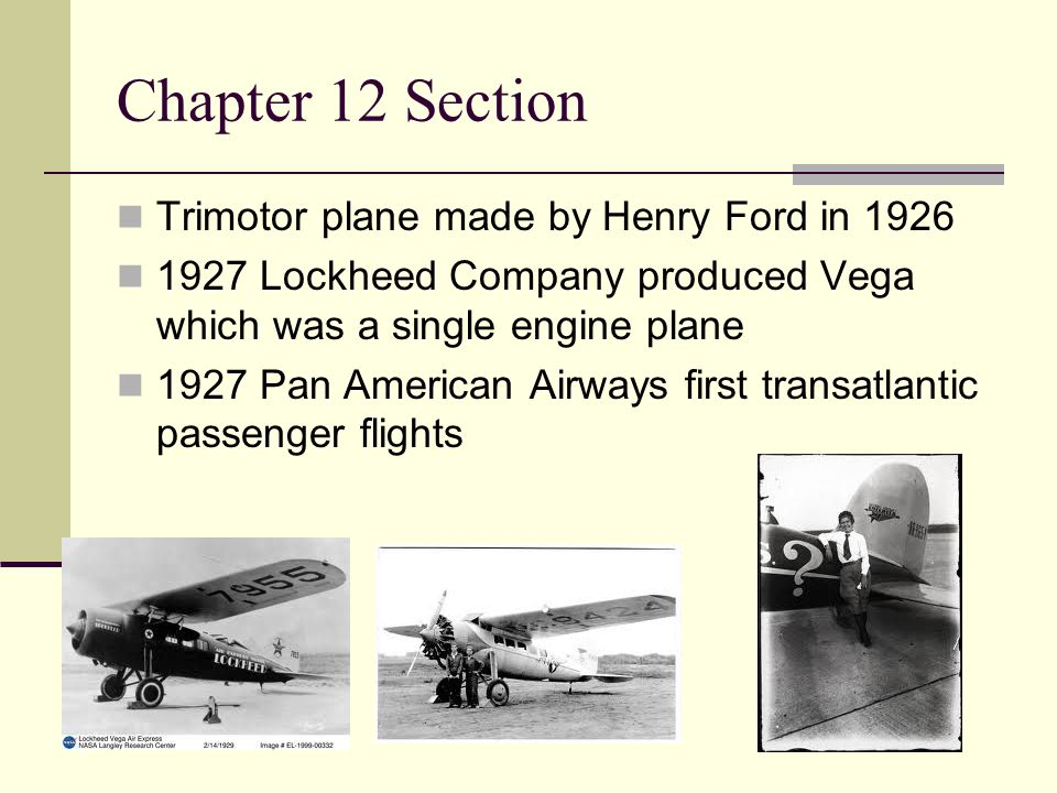 Chapter 12 Section Trimotor plane made by Henry Ford in 1926