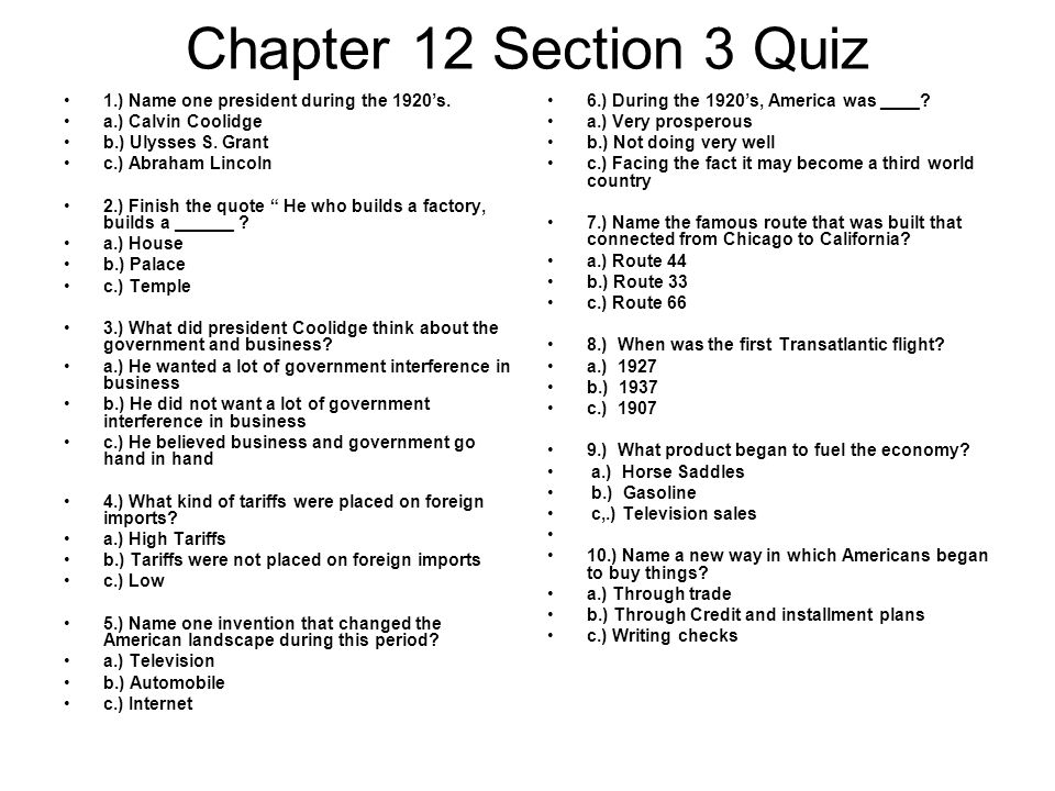 Chapter 12 Section 3 Quiz 1.) Name one president during the 1920's.