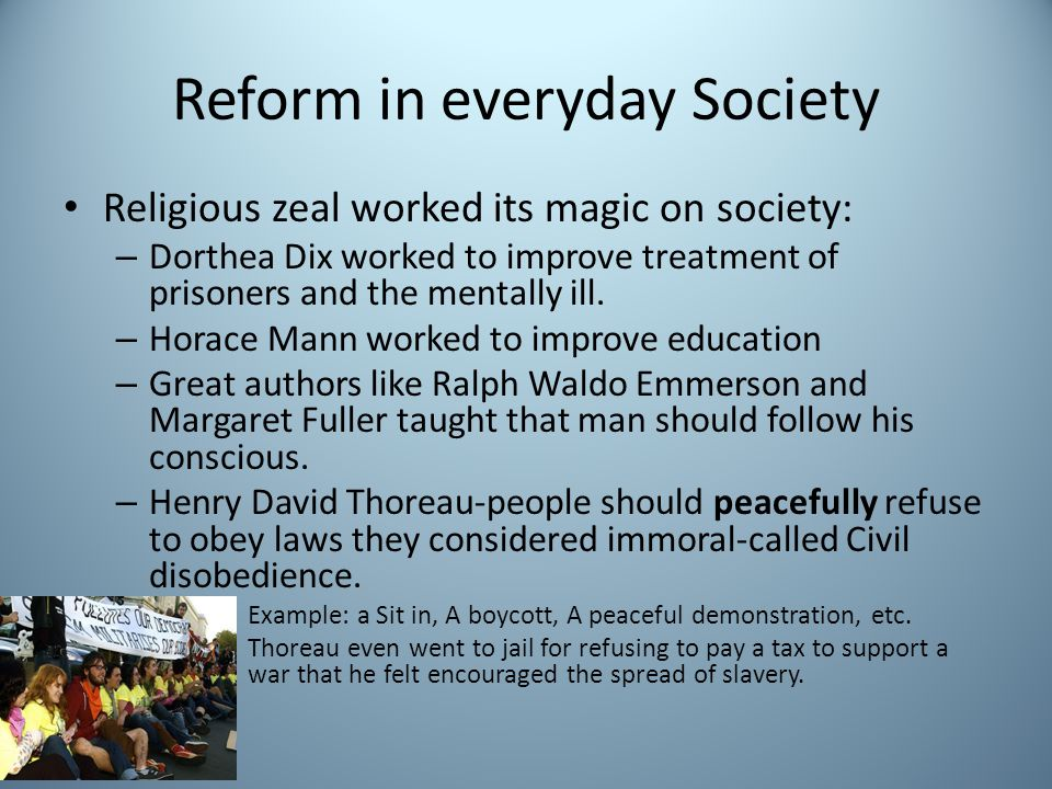 Reform in everyday Society