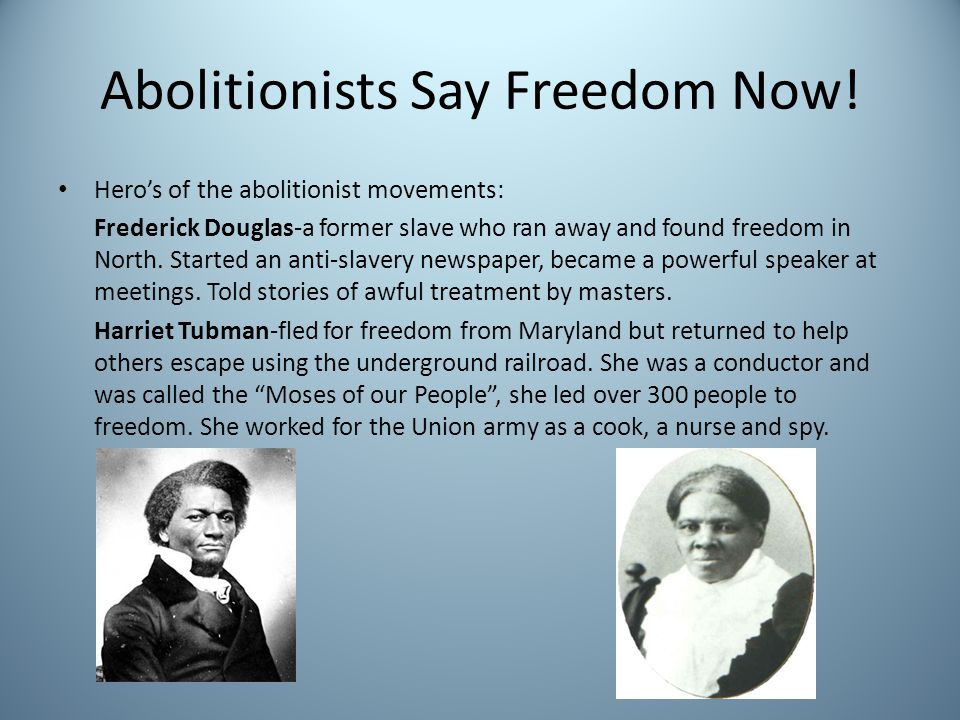 Abolitionists Say Freedom Now!