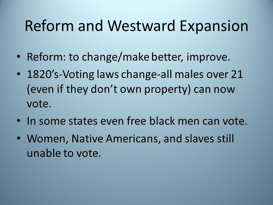 Reform and Westward Expansion