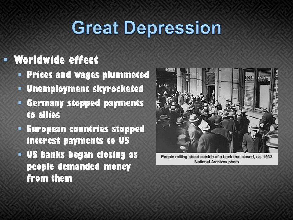 Great Depression Worldwide effect Prices and wages plummeted