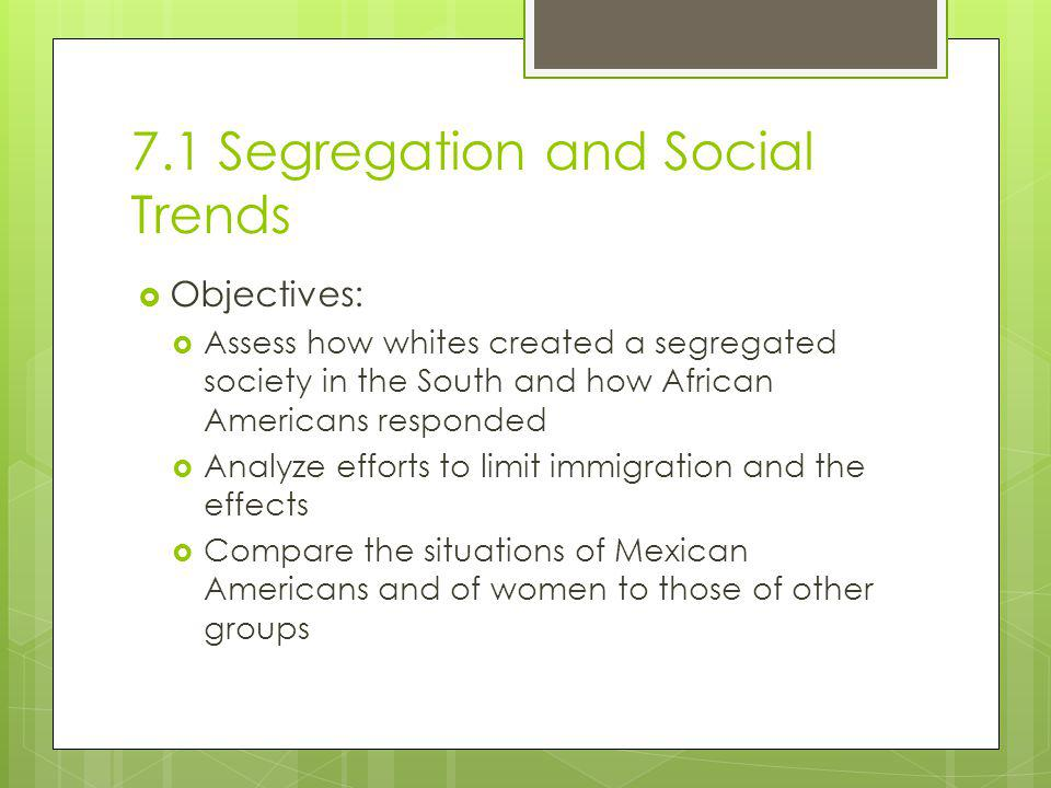 7.1 Segregation and Social Trends