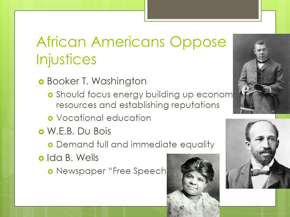 African Americans Oppose Injustices