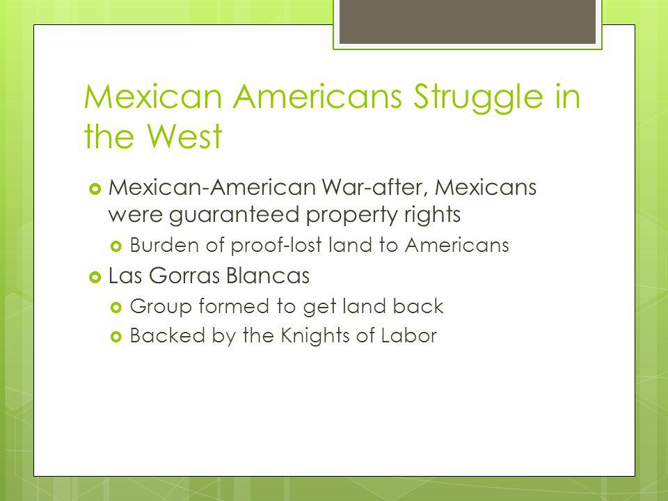Mexican Americans Struggle in the West