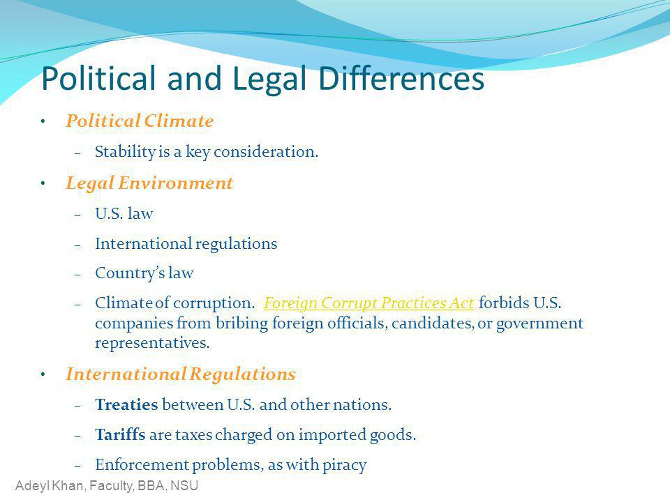 Political and Legal Differences
