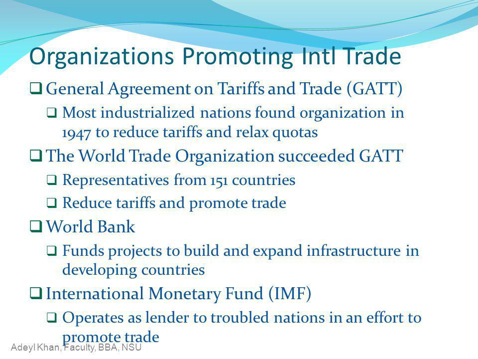 Organizations Promoting Intl Trade