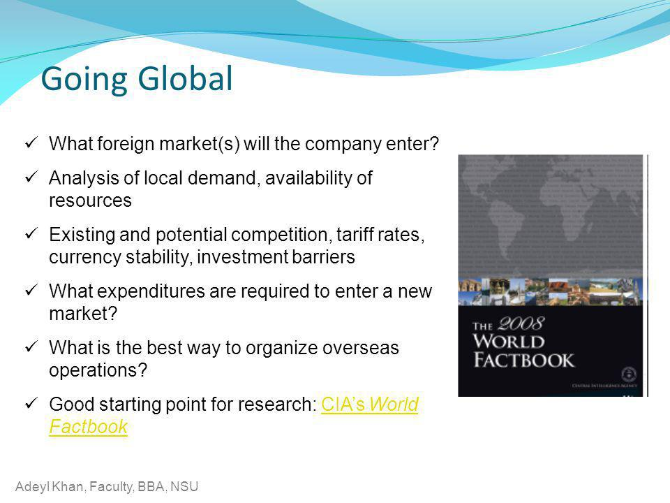 Going Global What foreign market(s) will the company enter