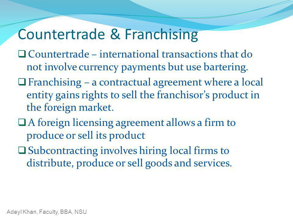Countertrade & Franchising