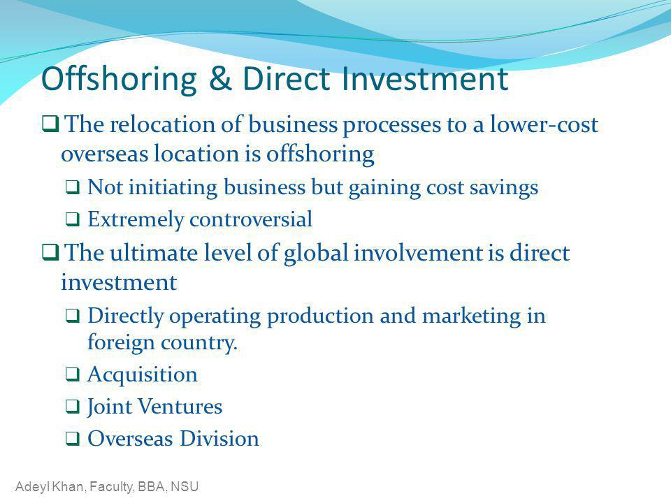 Offshoring & Direct Investment