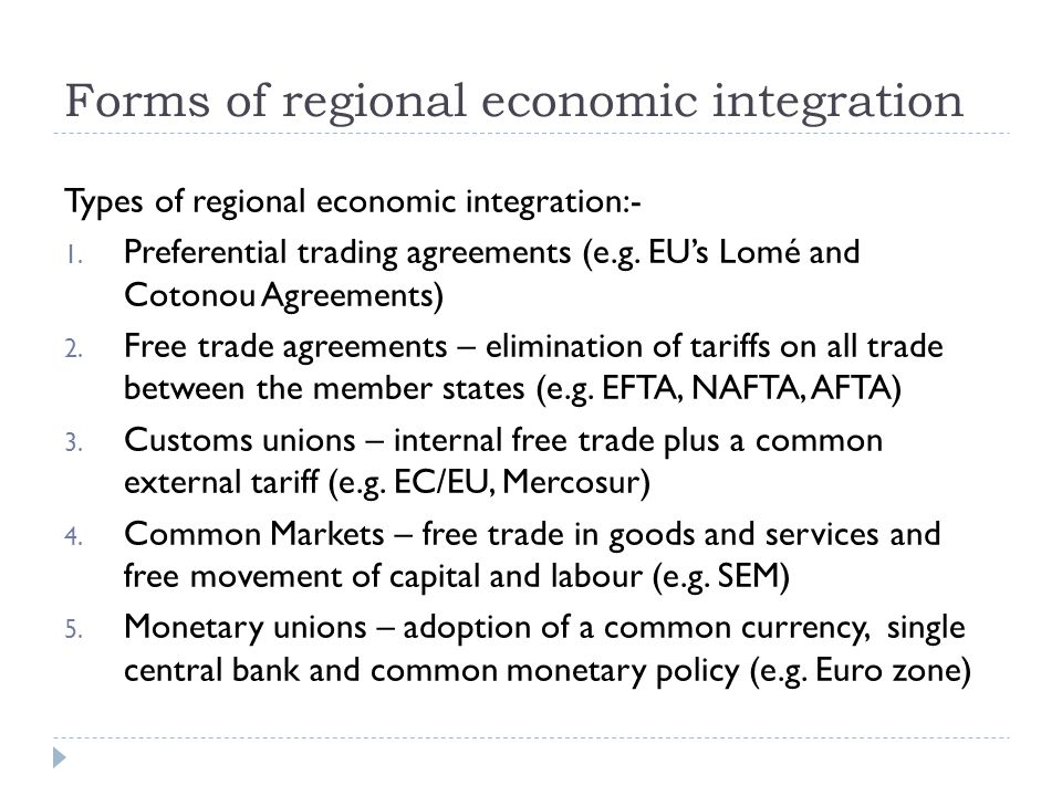 Forms of regional economic integration