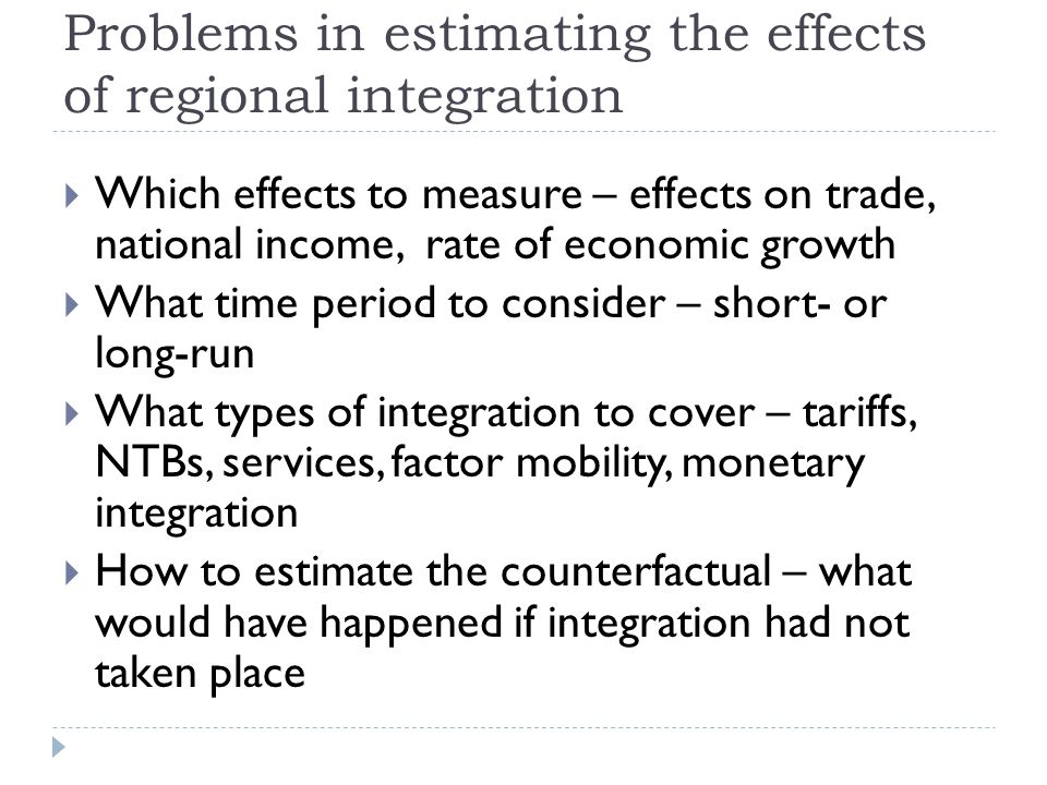 Problems in estimating the effects of regional integration