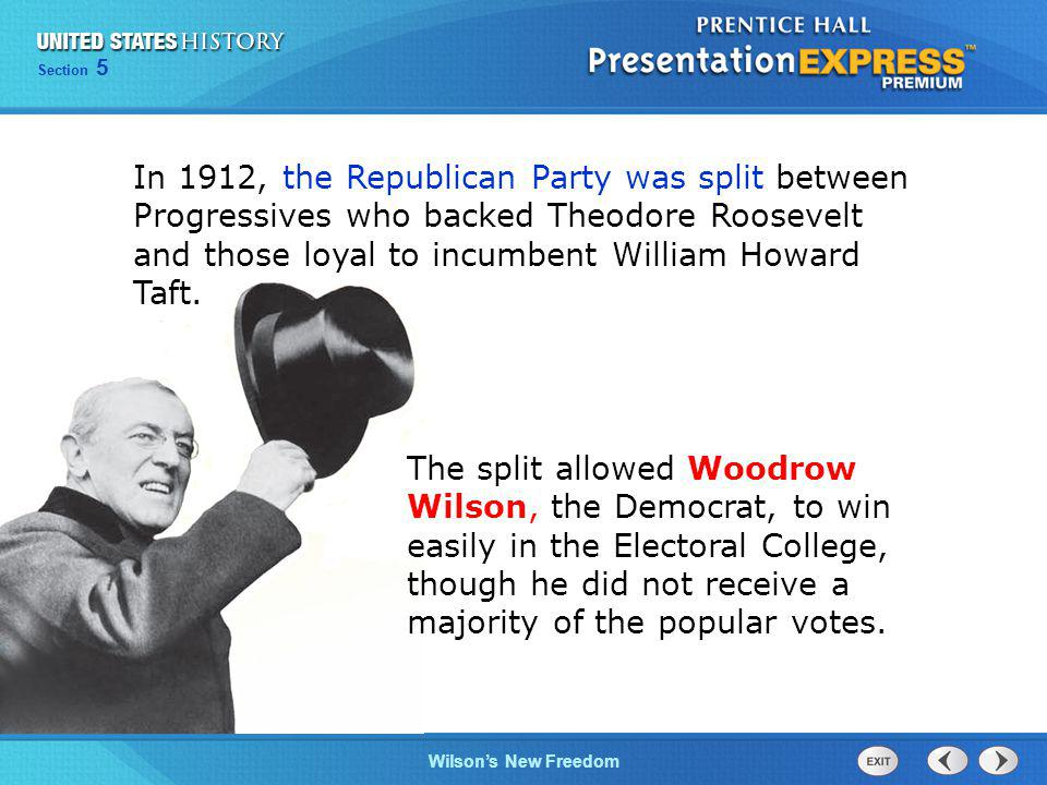 In 1912, the Republican Party was split between Progressives who backed Theodore Roosevelt and those loyal to incumbent William Howard Taft.