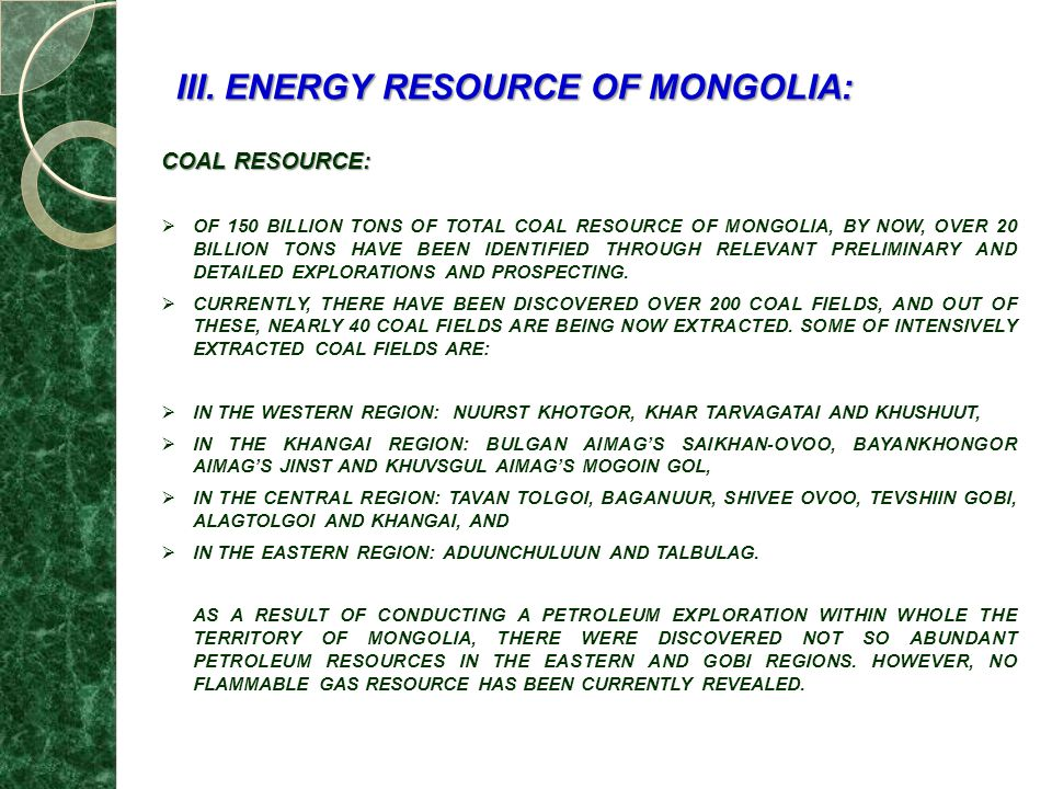 III. ENERGY RESOURCE OF MONGOLIA: