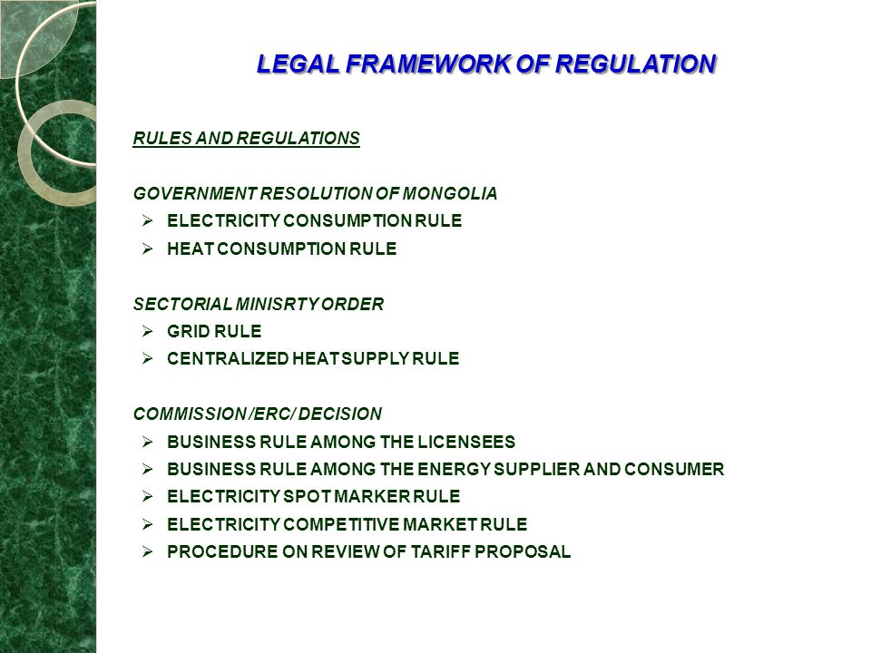 LEGAL FRAMEWORK OF REGULATION