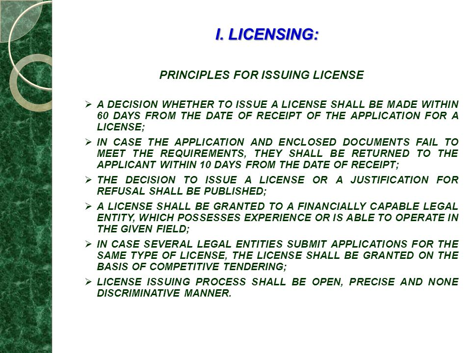 PRINCIPLES FOR ISSUING LICENSE