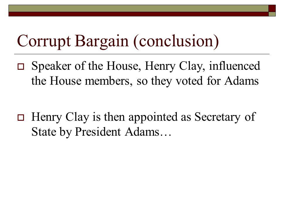Corrupt Bargain (conclusion)