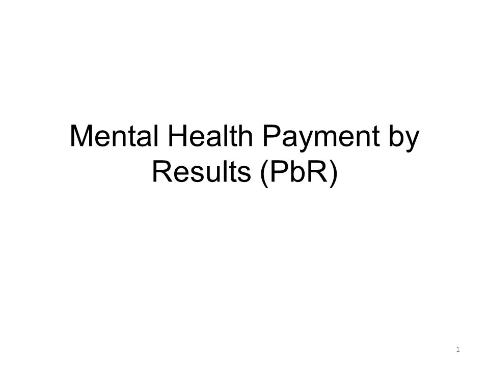 Mental Health Payment by Results (PbR)
