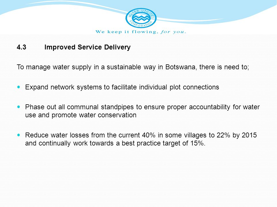 4.3 Improved Service Delivery