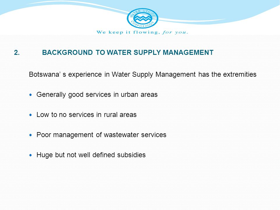 2. BACKGROUND TO WATER SUPPLY MANAGEMENT