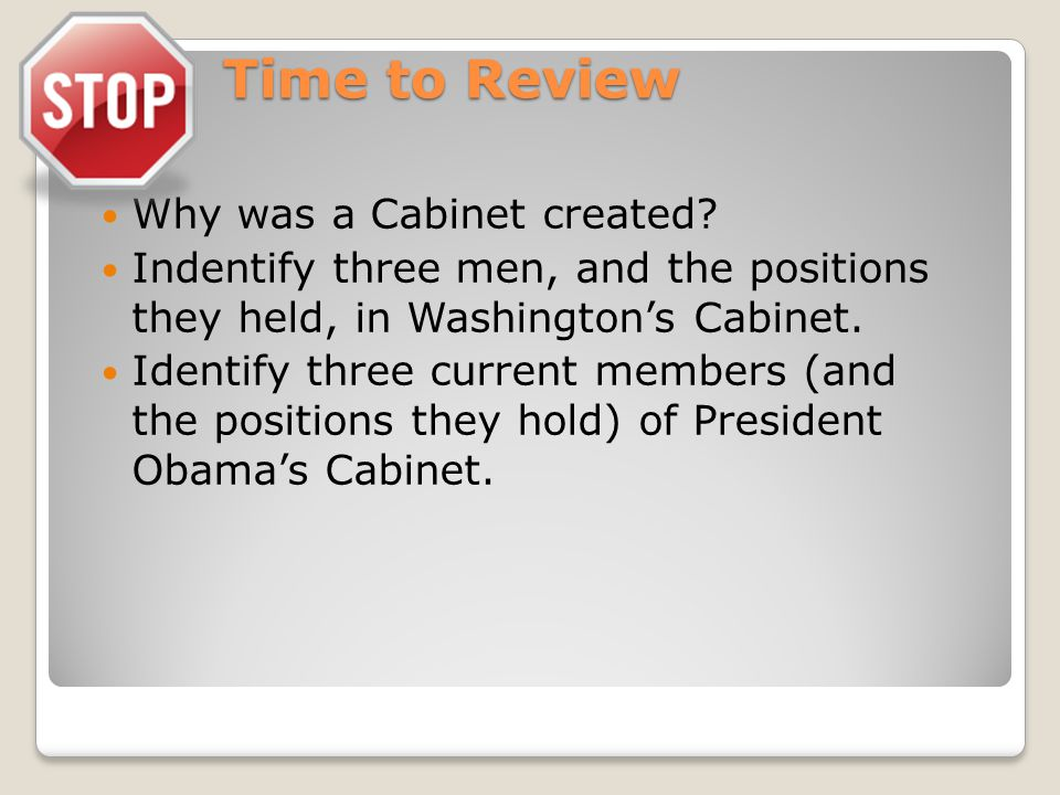 Time to Review Why was a Cabinet created