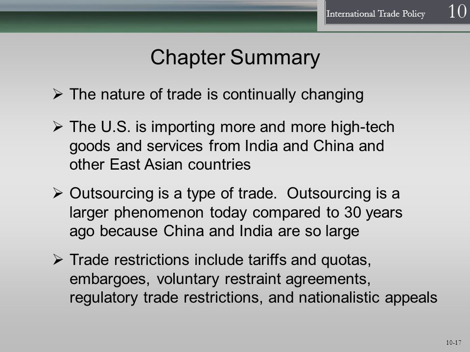 Chapter Summary The nature of trade is continually changing