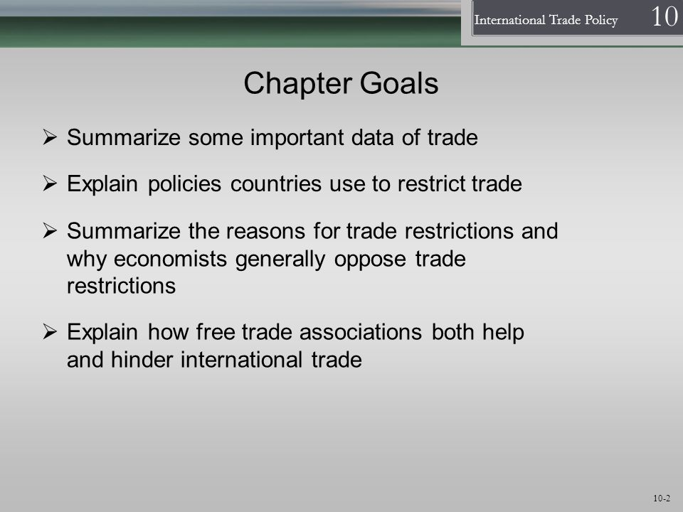Chapter Goals Summarize some important data of trade