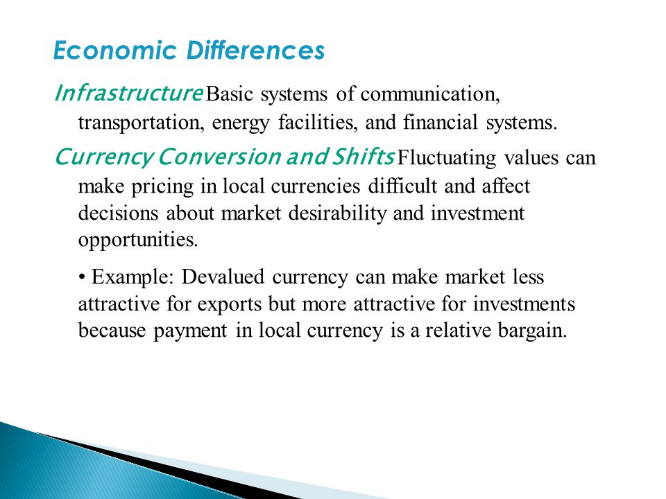 Economic Differences Infrastructure Basic systems of communication, transportation, energy facilities, and financial systems.