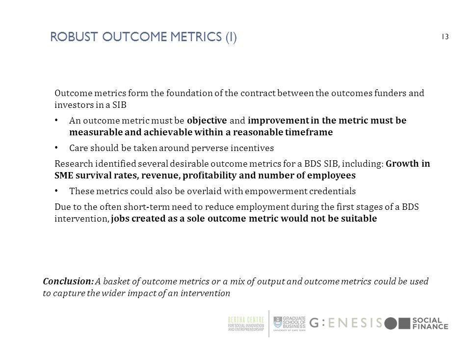 Robust Outcome Metrics (I)