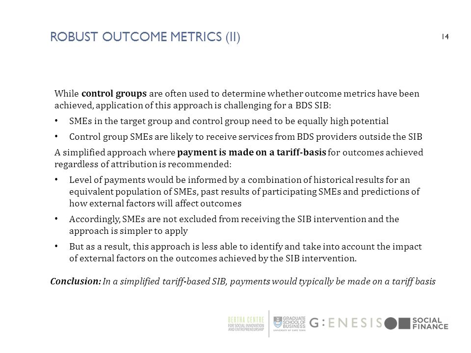 Robust Outcome Metrics (II)