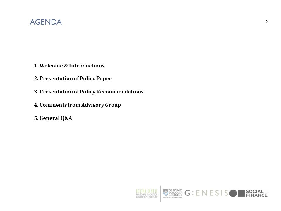 Agenda Welcome & Introductions Presentation of Policy Paper