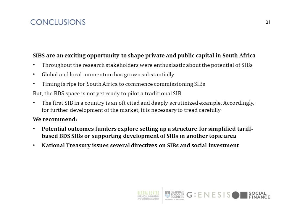 Conclusions SIBS are an exciting opportunity to shape private and public capital in South Africa.
