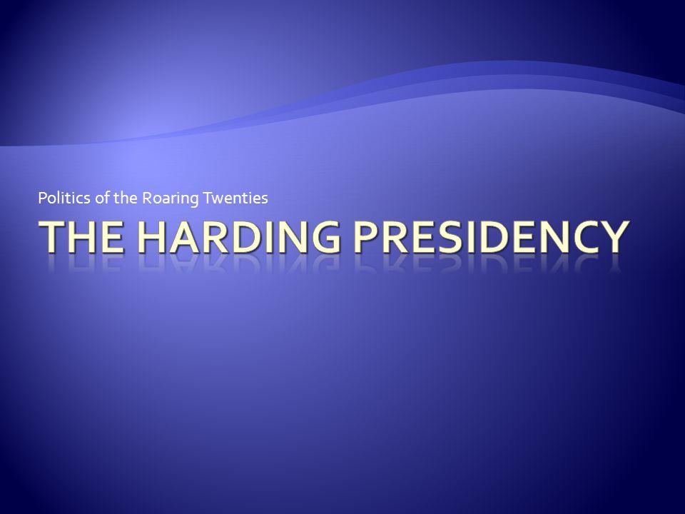 The Harding Presidency