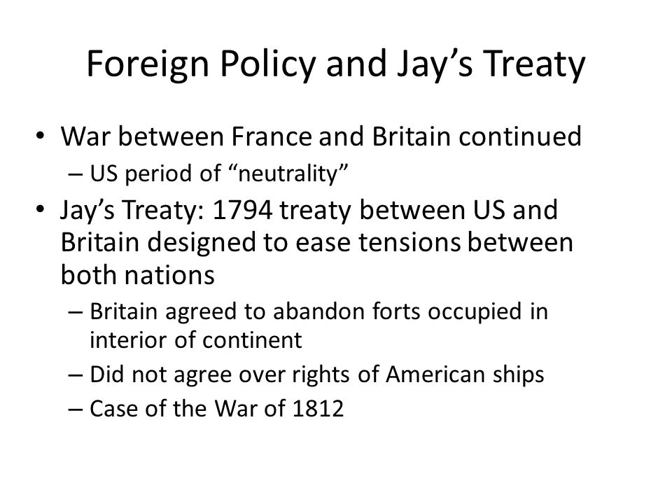 Foreign Policy and Jay's Treaty