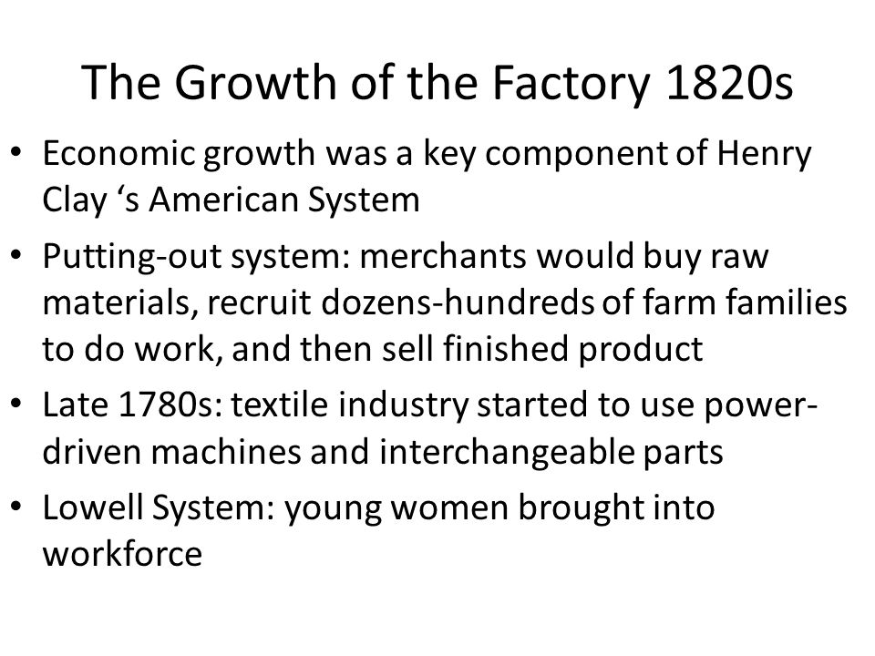 The Growth of the Factory 1820s