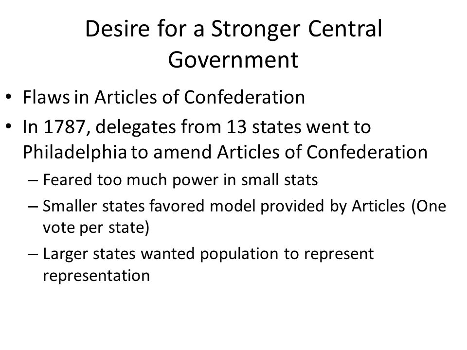 Desire for a Stronger Central Government