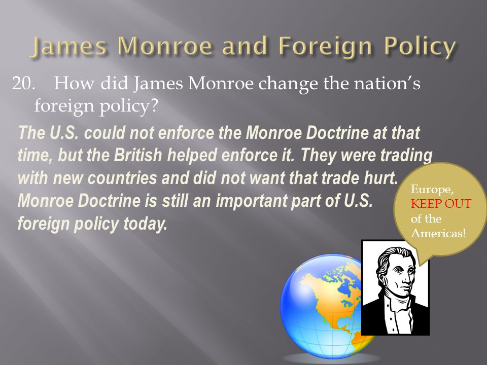 James Monroe and Foreign Policy