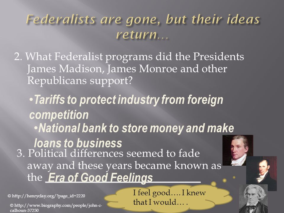 Federalists are gone, but their ideas return…