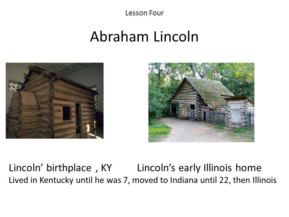 Lesson Four Abraham Lincoln