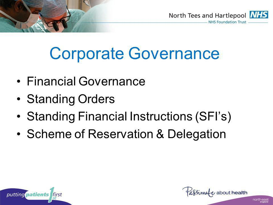 Corporate Governance Financial Governance Standing Orders